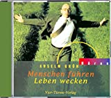 Menschen führen, Leben wecken. CD: Anregungen aus der Regel Benedikts von Nursia (Anselm Grün HÖREN)