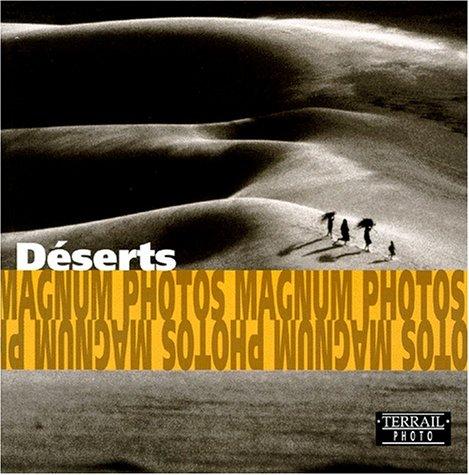 Désert : Deserts : Die Wüste
