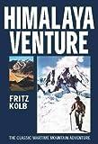 Himalaya Venture: The Classic Wartime Adventure