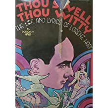 Thou swell, thou witty: The life and lyrics of Lorenz Hart