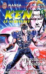 Hokuto No Ken - Ken le survivant Edition simple Tome 6