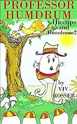 Professor Humdrum (Hiccups and Humdrums Book 2)