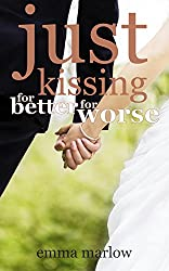 Just Kissing: For Better, For Worse