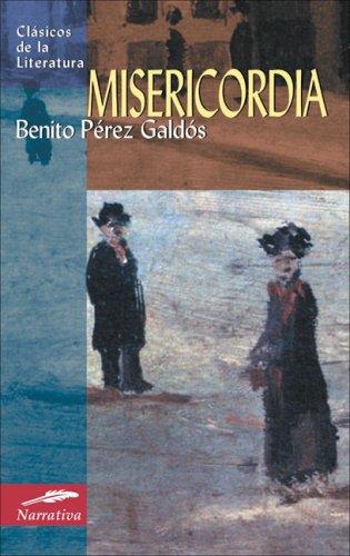 Misericordia/ Mercy (Clasicos De La Literatura/ Classics of Literature)