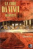 Le code Da Vinci décrypté : Le Guide non autorisé