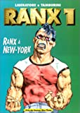 Ranx tome 1 - Ranx à New-york