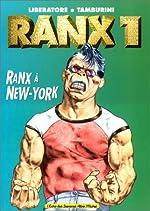 Ranx tome 1 - Ranx à New-york de Stefano Tamburini