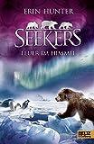 Seekers - Feuer im Himmel: Band 5