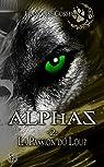 Alphas, tome 2 : La passion du loup par Gosselin