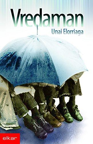 Vredaman (Literatura Book 255) (Basque Edition) por Unai Elorriaga Lopez de Letona