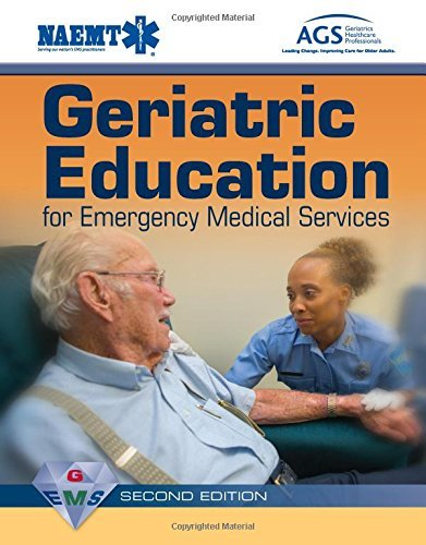 Geriatric Education for Emergency Medical Services (GEMS) - with access to Navigate 2 by Amer Geriatrics Society (2014-12-22)