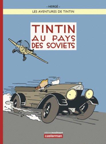 Les aventures de Tintin, Nº 25 : Tintin au pays des soviets par Hergé