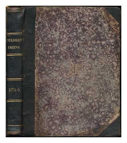The Children's Friend : 1874-1875. Nos. 157-179