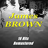 James Brown (16 Hits Remastered)