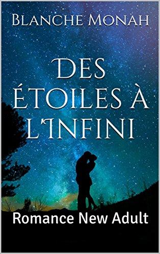 Des Étoiles à l'Infini par [Monah, Blanche]