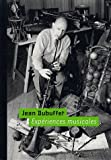 Jean Dubuffet - Expériences musicales (1CD audio)