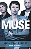 Muse: Out Of This World (English Edition)