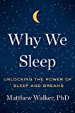 #6: Why We Sleep: Unlocking the Power of Sleep and Dreams