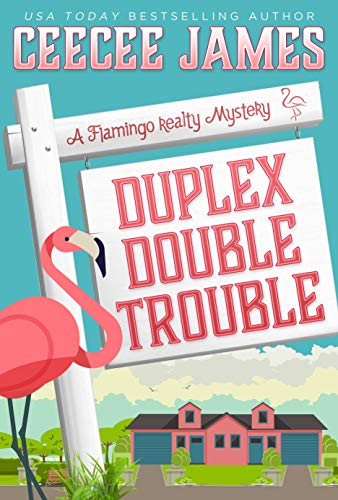 Duplex Double Trouble (A Flamingo Realty Mystery Book 4) (English Edition) -