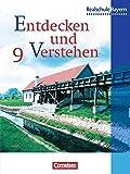 Entdecken und Verstehen - Realschule Bayern: 9. Jahrgangsstufe - Von der Industrialisierung bis zum Ende des Zweiten Weltkriegs: Schülerbuch