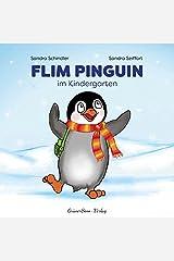 Flim Pinguin im Kindergarten Gebundene Ausgabe
