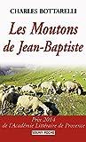 Telecharger Livres Les Moutons de Jean Baptiste Prix 2014 de l Academie Litteraire de Provence Souny poche t 108 (PDF,EPUB,MOBI) gratuits en Francaise