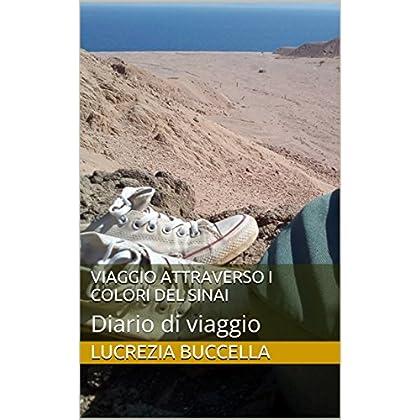 Viaggio Attraverso I Colori Del Sinai: Diario Di Viaggio