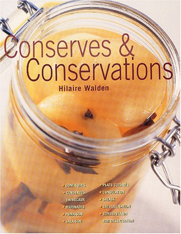 Conserves et conservations