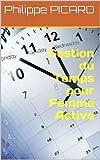 Telecharger Livres Gestion du Temps pour Femme Active (PDF,EPUB,MOBI) gratuits en Francaise