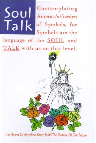 Soul Talk: Contemplating America's Garden of Symbols