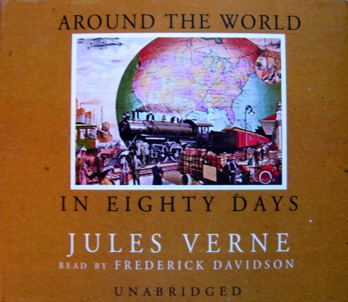 Around the World in Eighty Days (Classics for Young Adults and Adults)