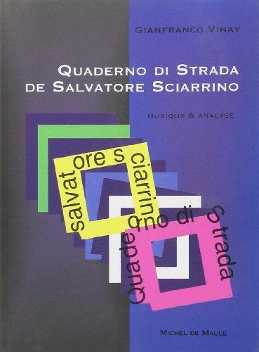 Quaderno Di Strada de Salvatore Sciarrino