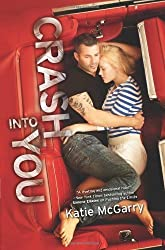 Crash into You (Harlequin Teen) by McGarry, Katie (2013) Hardcover