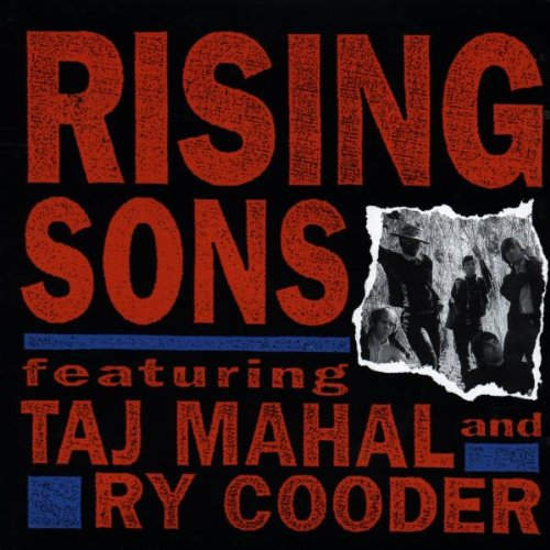 rising-sons-featuring-taj-mahal-and-ry-cooder