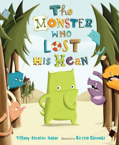 The Monster Who Lost His Mean (English Edition)