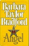 Cover of: Angel | Barbara Taylor Bradford