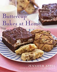 Buttercup Bakes at Home: More Than 75 New Recipes from Manhattan's Premier Bake Shop for Tempting Homemade Sweets (English Edition)