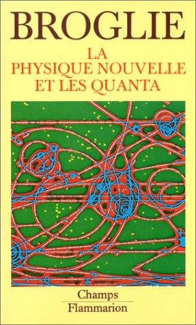 La Physique nouvelle et les quanta