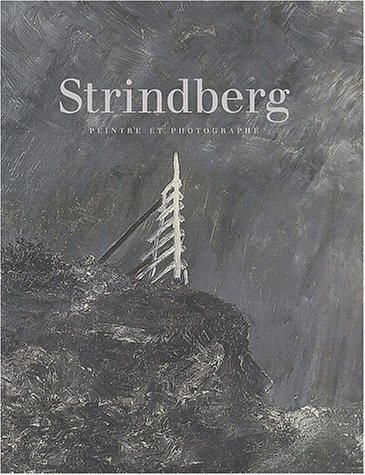 Strindberg, peintre et photographe par Collectif