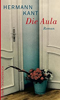 Die Aula: Roman (German Edition) by [Kant, Hermann]