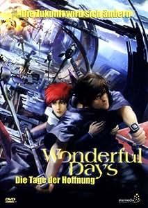 Wonderful Days - Die Tage der Hoffnung
