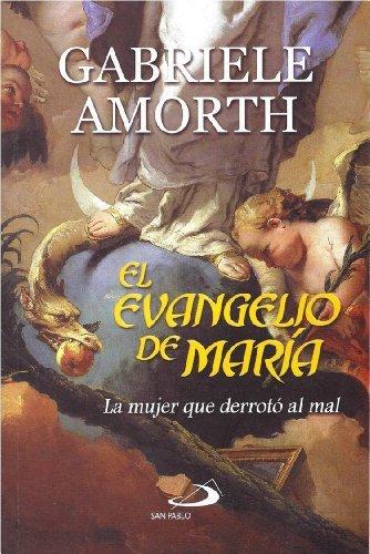 El Evangelio De Mar??a: La Mujer Que Derrot?? Al Mal by Padre Gabriele Amorth (2013-08-02)