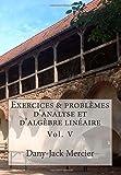 Exercices & problèmes d'analyse et d'algèbre linéaire V
