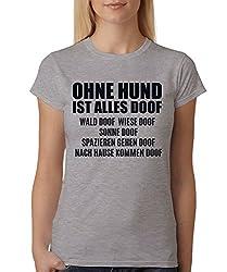 clothinx Damen T-Shirt Unisex Ohne Hund ist Alles doof Sports Grey Größe 3XL