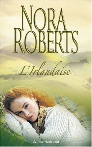 L'Irlandaise par Roberts Nora