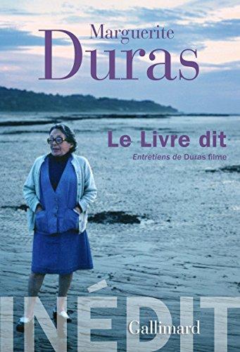 Le Livre dit. Entretiens de Duras filme par Marguerite Duras