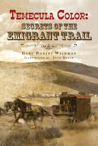 temecula-color-secrets-of-the-emigrant-trail-english-edition
