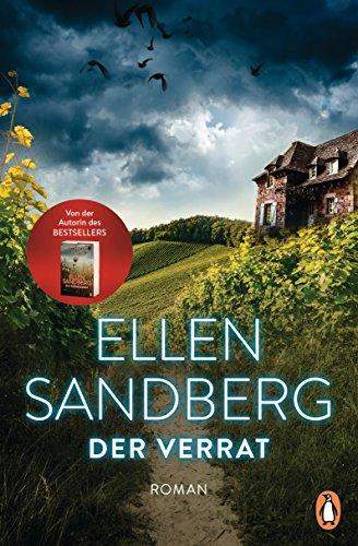 Der Verrat: Roman von [Sandberg, Ellen]