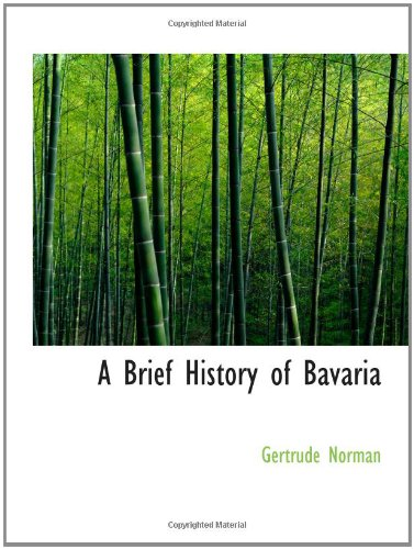 A Brief History of Bavaria