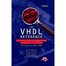 VHDL Reference +CDx3: A Practical Guide to Computer-aided Integrated Circuit Design (Including VHDL-AMS) (Progress in Mycotoxins Research)